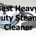Best Heavy Duty Steam Cleaner Top 10 Reviews 2020