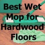 Best Wet Mop for Hardwood Floors- Top 10 Reviews 2020
