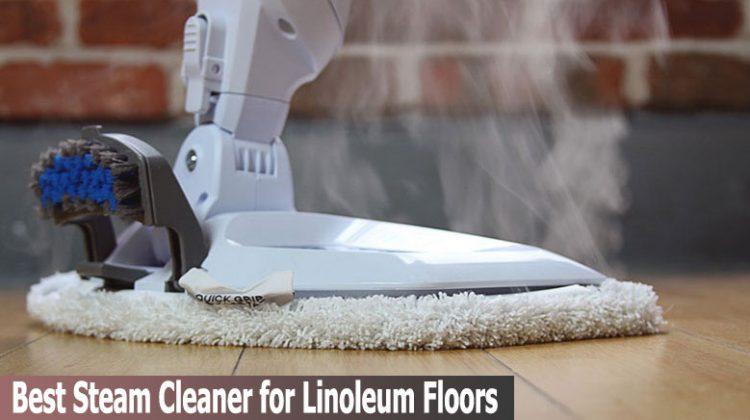 Best Steam Cleaner for Linoleum Floors