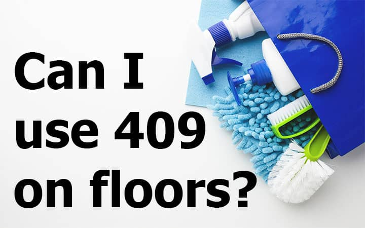 Can I use 409 on flooring?