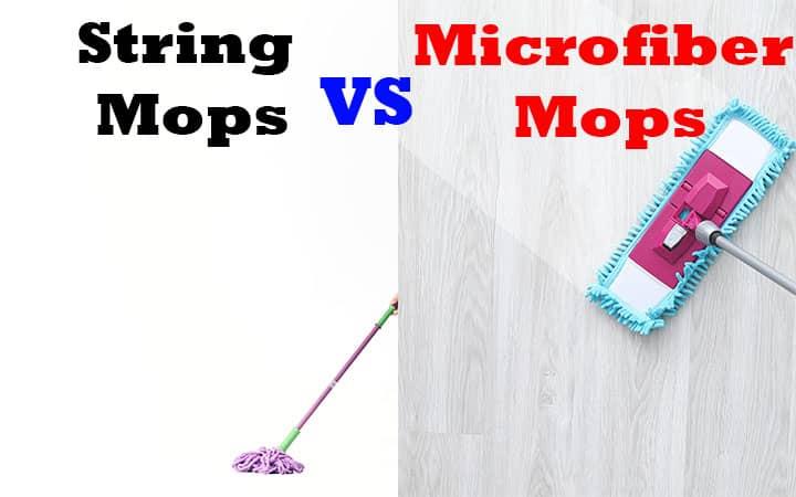 String Mops vs Microfiber Mops